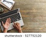 business man hands using a... | Shutterstock . vector #527752120