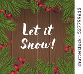 modern lettering let it snow on ... | Shutterstock .eps vector #527799613