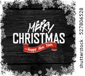 merry christmas  on monochrome... | Shutterstock .eps vector #527806528