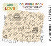 coloring book on a theme summer ... | Shutterstock .eps vector #527840134