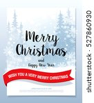 christmas greeting card. merry... | Shutterstock .eps vector #527860930