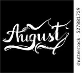 august vector months lettering | Shutterstock .eps vector #527881729