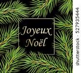 joyeux noel   text in french...   Shutterstock .eps vector #527935444