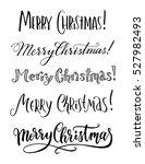 merry christmas calligraphy...   Shutterstock .eps vector #527982493
