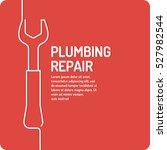 house and plumbing repair....   Shutterstock .eps vector #527982544