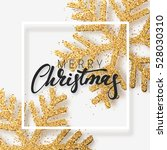 christmas background with... | Shutterstock .eps vector #528030310