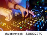 dj mixes the track in the... | Shutterstock . vector #528032770