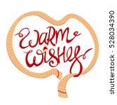 warm wishes  unique hand drawn...   Shutterstock .eps vector #528034390