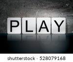 "the word ""play"" written in... | Shutterstock . vector #528079168"