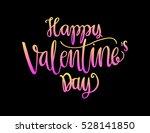 happy valentine's day... | Shutterstock .eps vector #528141850