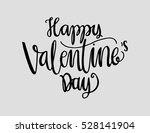 happy valentine's day... | Shutterstock .eps vector #528141904