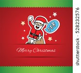hand drawn santa claus and ho...   Shutterstock .eps vector #528232576
