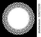 lace round paper doily  lacy... | Shutterstock .eps vector #528272230