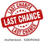 last chance. stamp. red round... | Shutterstock .eps vector #528396463