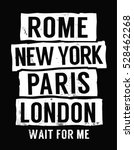 rome  new york  paris  london... | Shutterstock .eps vector #528462268
