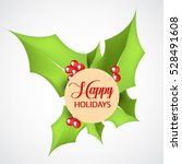 happy holiday background  vector | Shutterstock .eps vector #528491608
