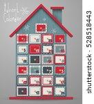advent calendar  wood house... | Shutterstock .eps vector #528518443
