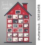 advent calendar  wood house... | Shutterstock .eps vector #528518458