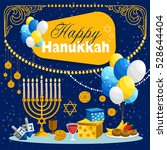 happy hanukkah holiday concept... | Shutterstock .eps vector #528644404
