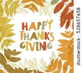 happy thanksgiving day design... | Shutterstock . vector #528657658