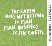 earth day quotes inspirational. ... | Shutterstock . vector #528692320
