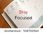 stay focused text concept write ... | Shutterstock . vector #528703564