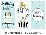 happy birthday party cards set... | Shutterstock .eps vector #528810940