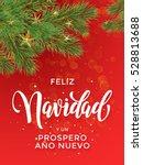feliz navidad y prospero ano... | Shutterstock .eps vector #528813688