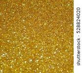 gold glitter background. golden ... | Shutterstock .eps vector #528824020