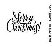 merry christmas calligraphy.... | Shutterstock .eps vector #528858010