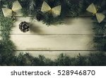 christmas new year composition... | Shutterstock . vector #528946870