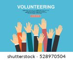 raised hands volunteering... | Shutterstock .eps vector #528970504