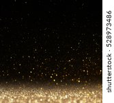 glitter lights background.... | Shutterstock . vector #528973486
