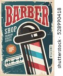 barber shop retro vector poster ... | Shutterstock .eps vector #528990418