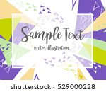 creative abstract colorful... | Shutterstock .eps vector #529000228