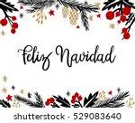 feliz navidad hand lettering... | Shutterstock .eps vector #529083640
