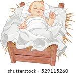 baby jesus asleep in a... | Shutterstock .eps vector #529115260