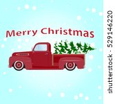 vintage red pickup car with... | Shutterstock .eps vector #529146220