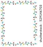 christmas lights border | Shutterstock . vector #529146703