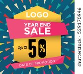 end of year biggest sale up to... | Shutterstock .eps vector #529170946