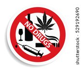 no cannabis   alcohol and drugs ... | Shutterstock .eps vector #529192690