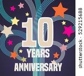 10 years anniversary vector... | Shutterstock .eps vector #529215688