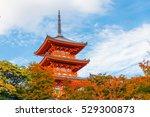 kiyomizu dera temple in autumn... | Shutterstock . vector #529300873