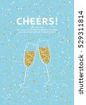 glitter champagne card with... | Shutterstock .eps vector #529311814
