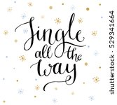 jingle all the way text on... | Shutterstock .eps vector #529341664