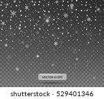 falling snow on a transparent... | Shutterstock .eps vector #529401346