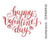 happy valentine's day.... | Shutterstock .eps vector #529404910