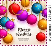 christmas background with... | Shutterstock .eps vector #529418434