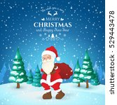 merry christmas  santa claus... | Shutterstock .eps vector #529443478