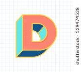 d letter vintage 3d font  retro ...   Shutterstock .eps vector #529474528